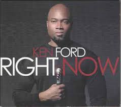 Kenneth Ford - Right NOw (2008, CD) | Discogs