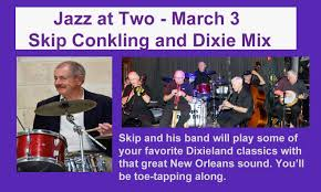 jazz at two skip conkling and dixie mix mar pm