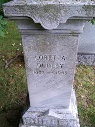 Loretta M. Dudley (1857-1949) - Find A Grave Memorial