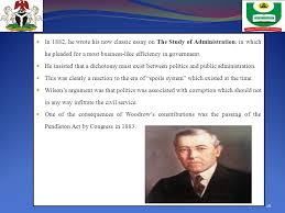 prof chuks paul maduabum professor of public administration ppt  in 1882 he wrote his now classic essay on the study of administration in