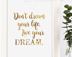 Don T Dream Your Life Live Your Dream Quote Best Of Framed Quote Dont Dream Your Life Live Your Dream Modern 24d