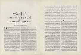 essay on self esteem on self respect joan didion s essay from the on self respect joan didion s essay from the pages of vogue on self respect joan