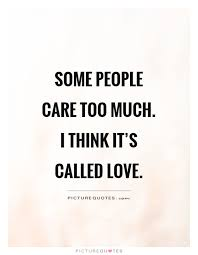 Quotes About Caring Quotes About Caring Stunning 24 Caring Quotes Lovequotesmessages 13