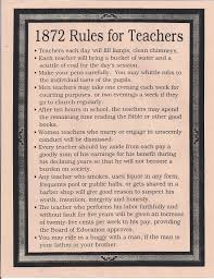 rules for teachers in no drinking smoking or trips  1872 rules for teachers