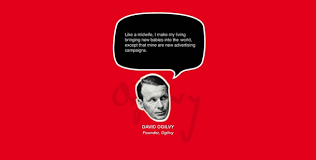 David Ogilvy Quotes 100 Inspiring Quotes From Marketing Advertising Experts 9