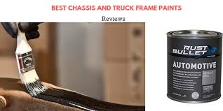 best chassis and truck frame paints