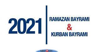 2021 Ramazan Bayramı - Kurban Bayramı ne zaman? - GÜNCEL Haberleri