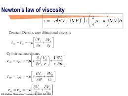 newton s law of viscosity constant density zero dilatational viscosity cylindrical coordinates
