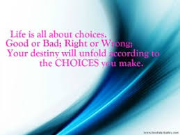 Image result for life is all about choices