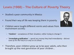 poverty strategies 23 lewis 1968 the culture of poverty theory