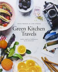Green Kitchen Stories Cookbook Green Kitchen Travels Healthy Vegetarian Food Inspired By Our