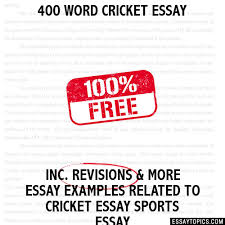 word cricket essay 400 word cricket essay