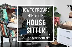 House Sitting Checklist How To Prepare For Your House Sitter Guide House Sitter
