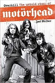 <b>Overkill: The</b> Untold Story of Motorhead: McIver, Joel: 9781849386197