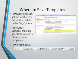 Powerpoint 2013 Template Location Creating A Great Powerpoint Template
