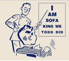 sofa king tired. Sofa King Tired. Perfect Wee Todd Did And Tired G A