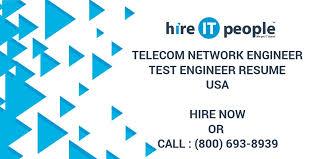 Telecom Network Engineer Test Engineer Resume Hire It People We