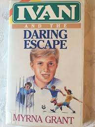 9780884192572: Lvan and the Daring Escape - AbeBooks - Grant, Myrna:  0884192571