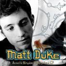 Acoustic Kingdom Underground EP album by Matt Duke