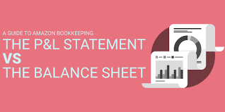 A Guide To Amazon Bookkeeping The Profit And Loss Statement Vs The