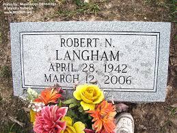 Robert Nunley Langham (1942-2006) - Find A Grave Memorial