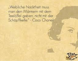 Schöne Zitate Coco Chanel Schöne Zitate Leben