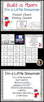 Pocket Chart Poems For Kindergarten Build A Poem Im A Little Snowman Pocket Chart Poetry