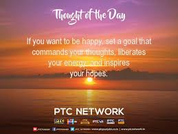 New Motivational Quotes Get Inspired Be Motivated PTC News Magnificent Thought For The Day Quotes