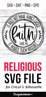 Feel free to message me at any time if you're uncertain! Christian Faith Svg For Silhouette Cricut In 2020 Cricut Faith Svg Christian Svg Files