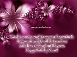 Beautiful Quotes For Moms Birthday Best Of Lovely Birthday Quotes Addictive Blogs