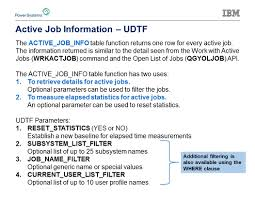 ibm i technology updates qsys2 active job info udtf active job info catalog detail ibm i 7 1 syntax