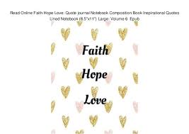 Read Online Faith Hope Love Quote Journal Notebook Composition Book Stunning Love Faith Hope Quotes