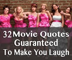 Famous Movie Quotes 2000s Magnificent 48 Movie Quotes Guaranteed To Make You Laugh Every Time