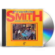 Frankie Smith DOUBLE DUTCH BUS CD
