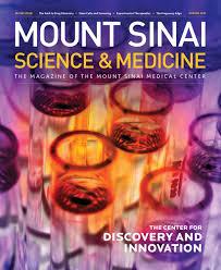 Mount Sinai Science & Medicine Winter 2011 by Mount Sinai Health System -  issuu