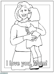 Mom Coloring Pages To Print I Love You Mom Coloring Pages Pictures