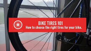 Bike Tires 101 The Basics Of Bike Tire Sizing