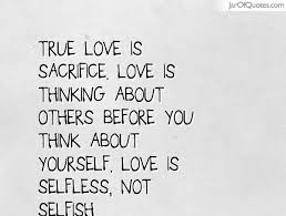 Think Of Others Before Yourself Quotes Best of Quotes About Love Is 24 Quotes
