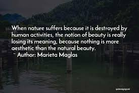 Beauty Means Nothing Quotes Best Of Top 24 Beauty Of Human Nature Quotes Sayings