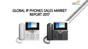 ip phones linkedin 24 market reports global ip phones s market report 2017