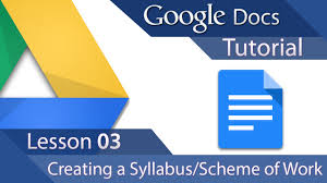 creating a syllabus google docs tutorial 03 advanced layout creating a syllabus or scheme of work