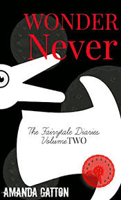 wonder never the fairytale diaries book 2 by gatton amanda jet