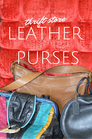 Restoring Antique Leather How To Clean Thrift Store Purses Thriftanista In The City