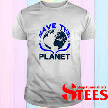 It offers a home to millions of species of plants, humans, and animals. Save The Planet Cute Earth Day 2021 Idea Shirt 1stees