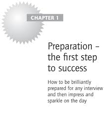 Interview Questions About Success 1 Preparation The First Step To Success Brilliant Answers To