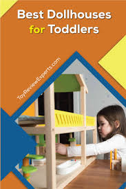 Best Dollhouses For Toddlers Toy Review Experts