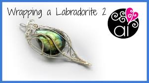 Wire Wrap Dream Catcher Tutorial Wrapping a Labradorite 100 DIY Wire Wrapping Setting Drop Stone 66