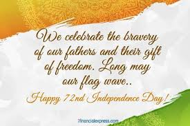 Independence Day Quotes Best Happy Independence Day 48 Wishes Images Quotes Sms Photos