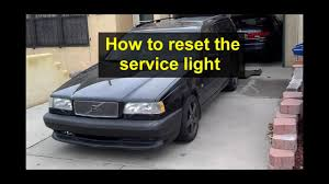 97 Volvo 850 Service Light Reset How To Reset The Service Light On The Volvo 850 1993 1994 And 1995 Year Models Auto Care Series