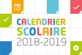 """Résultat de recherche d'images pour """"calendrier scolaire 2018 et 2019"""""""